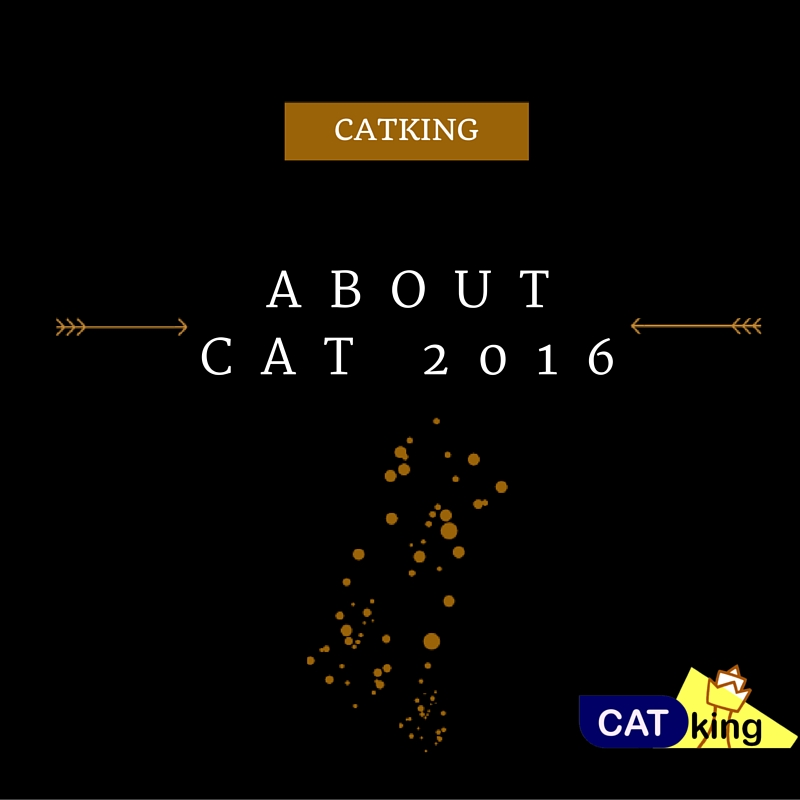 All about CAT 2016