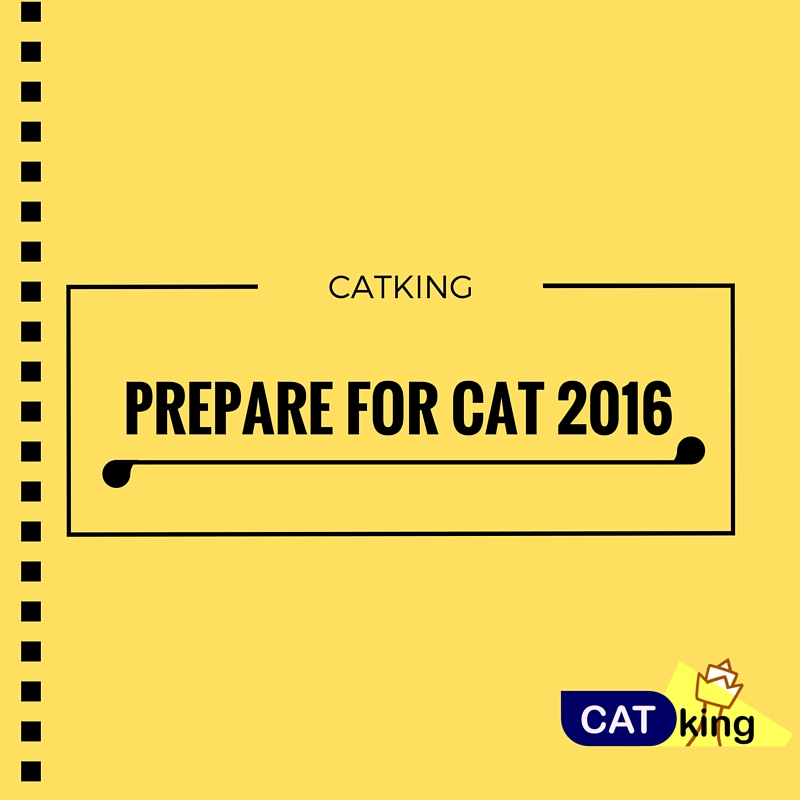 PREPARE FOR CAT - 2016