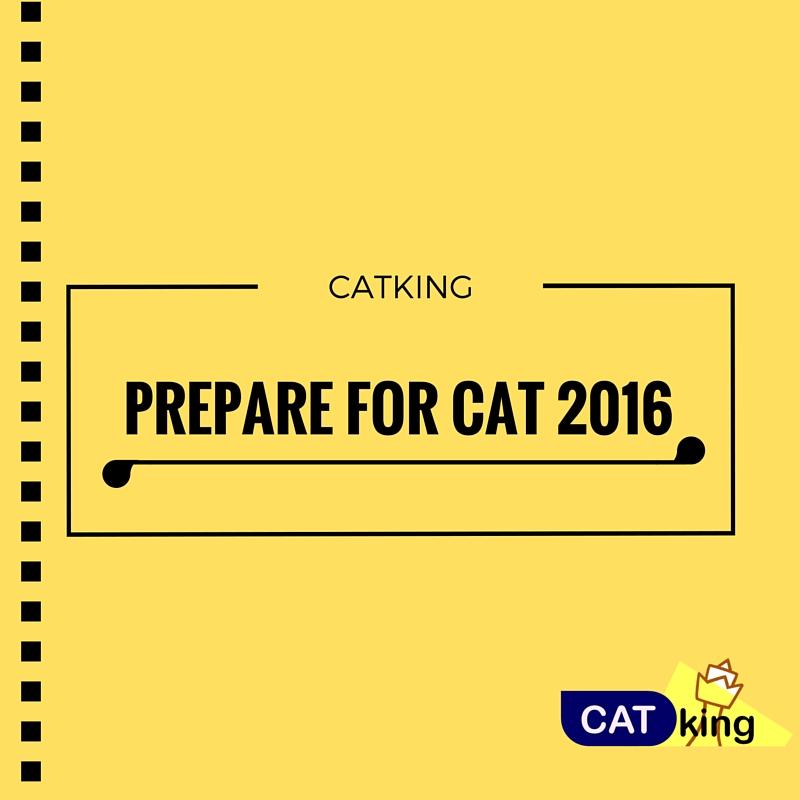 PREPARE FOR CAT - 2016