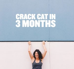 Crack CAT in 3 months