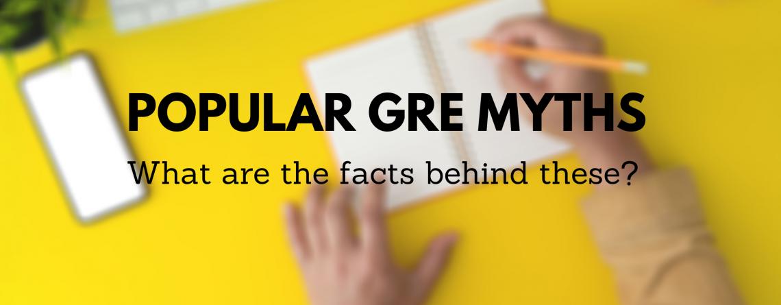 10 Popular GRE myths