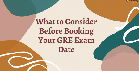 What to Consider Before Booking Your GRE Exam Date