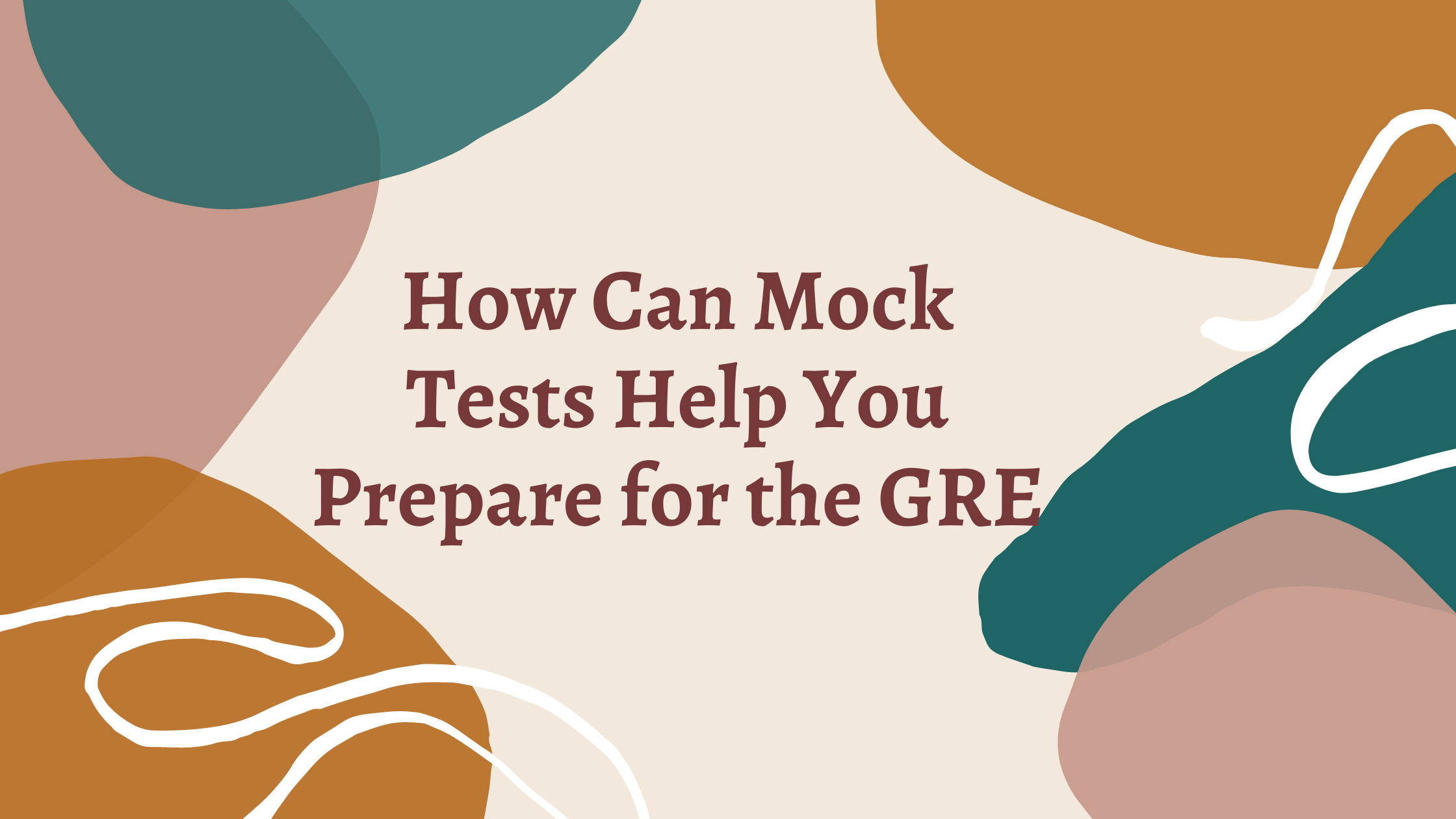 How Can Mock Tests Help You Prepare for the GRE
