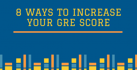 8 Ways to Increase Your GRE Score
