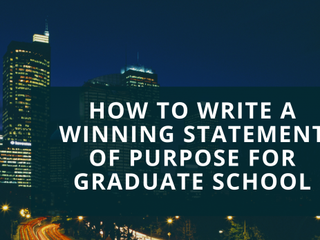 How to Write a Winning Statement of Purpose for Graduate School (SOP)