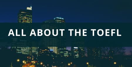 All About the TOEFL