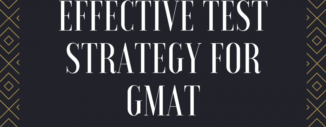 Effective Test Strategy for GMAT