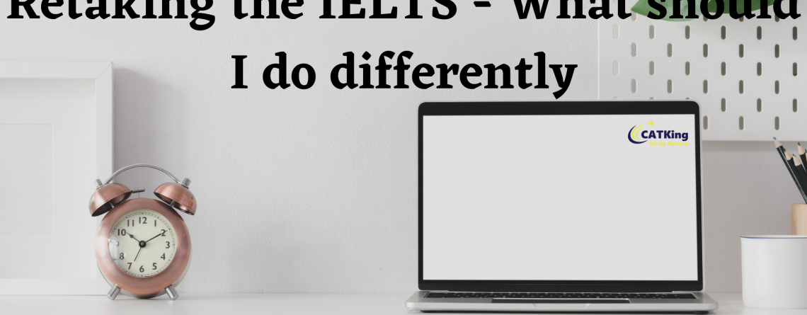 Retaking the IELTS - What should I do differently