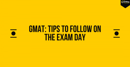 GMAT: Tips to follow on the exam day